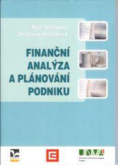 Grünwald, R. - Holečková, J.: Finanční analýza a plánování podniku, 2007