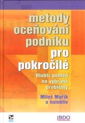 Mařík, M. a kol.: Metody oceňování podniku pro pokročilé, 2011 a 2018