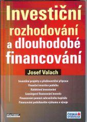 Valach, J.: Investiční rozhodování a dlouhodobé financování, 2006